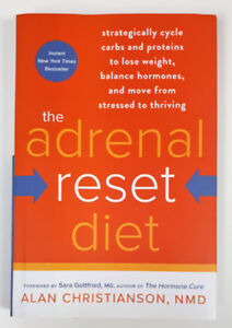 The Adrenal Reset Diet: Strategically Cycle Carbs and Proteins..
