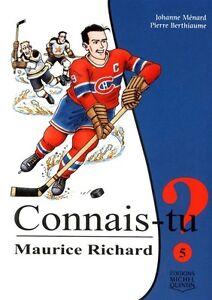 Livre en Français, Connais-tu Maurice Richard? Livre neuf