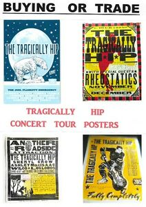 > Tragically Hip Posters Wanted-1990's & 2015-trade cash or 2016 Kingston Kingston Area image 2