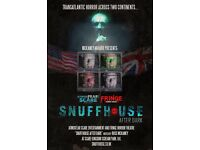 Snuffhouse Afterdark Tickets x 2 Saturday 27th August