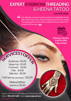 $5* Jash Eyebrows Threading and Henna Tattoo*Lacewood Drive/Will