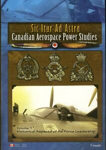 SIC ITUR AD ASTRA Canadian Aerospace Power Studies, Aviation