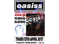 Oasiss UK The Famous Old Spa Gig