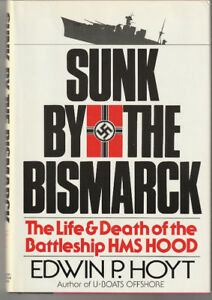 HC BOOK -THE HOOD -  SUNK BY THE BISMARCK