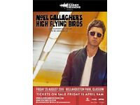 2 X Noel Gallagher tickets Friday 26/8