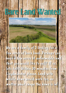 We are looking for Bare Land for sale!