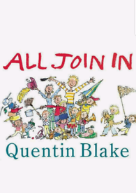 All Join In Quentin Blake Paperback Picture Book for Kids/Children