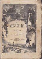 Il Monastero Volume Iv Di Walter Scott 1870 Simonetti Editore Illustrato - simon - ebay.it