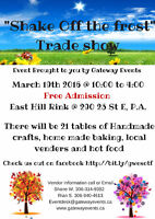 The First Annual Shake off the frost Spring trade show