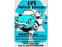 WANTED ALL SCRAP AND UNWANTED VEHICLES, VANS, MOTORCYCLES ETC.