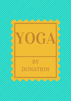 Yoga Classes By Donation!