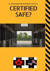 Is your barn or boarding facility CERTIFIED safe?