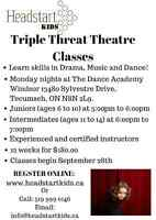 TrIPLE THREAT THEATRE CLASSES!!! (Drama, Music, Dance)
