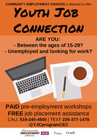 Are you between the ages of 15-29? Looking for work?