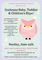Cochrane Baby, Toddler & Children's Expo!