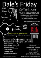 The Bank Theatre Presents Dale's Friday Coffee House