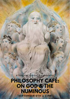 Philosophy Café: On God & The Numinous