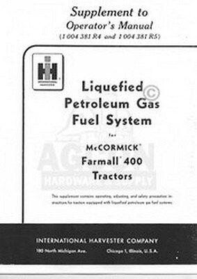 International Harvester Farmall 400 W Petroleum Gas Lp Tractor Operators Manual