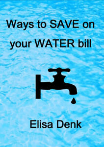 FREE:  WAYS to SAVE on your WATER Bill