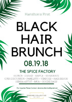 HAMILTON'S FIRST BLACK HAIR EVENT - CALL TO HAIR STYLISTS