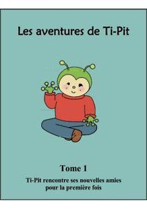 Les aventures de Ti-Pit