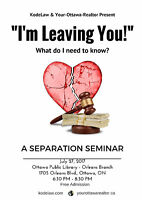 """I'm Leaving You!"" - A Separation Seminar"