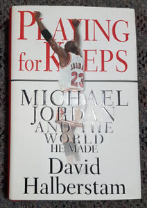 Playing for Keeps: Michael Jordan and the world he made.