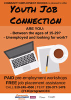 Are you between the ages 15-29? Looking for work?