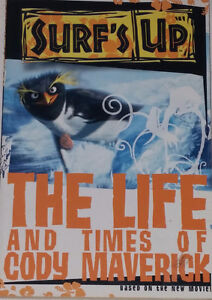 Surfs Up The Life and Times of Cody Maverick Novel Chapter Book