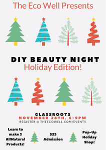 An Afternoon of DIY Beauty, Holiday Edition! @ Glassroots London London Ontario image 1