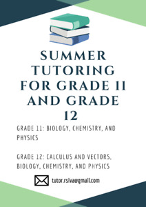 Summer Tutoring for Grade 11 and Grade 12 Sciences and Math