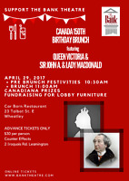 Support The Bank Theatre Canada 150th Birthday Brunch Fundraiser