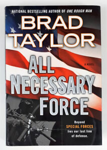 All Necessary Force: Beyond Special Forces Lies Our Last Line...