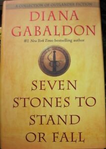 """Diana Gabaldon  """" Seven stones to stand or Fall """" Book"""