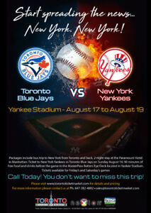 Toronto Blue Jays at New York Yankees.  TRAVEL PACKAGE