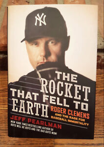 Roger Clemens: The Rocket That Fell To Earth