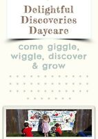 Delightful Discoveries Daycare - Temp Full time spot