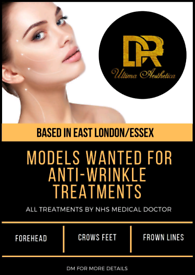 MODELS WANTED FOR ANTI WRINKLE TREATMENTS