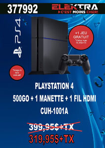 377992....CONSOLE PLAYSTATION 4...( 500 GO ) ....$319.95