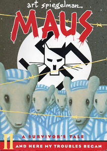 MAUS II: A SURVIVOR'S TALE – And Here My Troubles Began  WWII