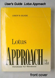 BOOK: Vintage User's Guide Lotus Approach 3.0 for windows, 1994