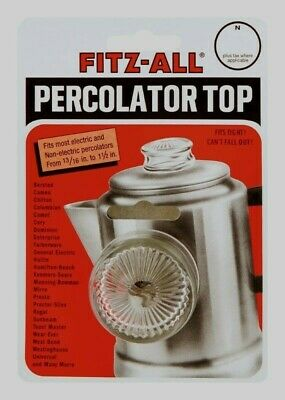 FITZ-ALL Glass Replacement Percolator Top Clear Universal Coffee 13/16