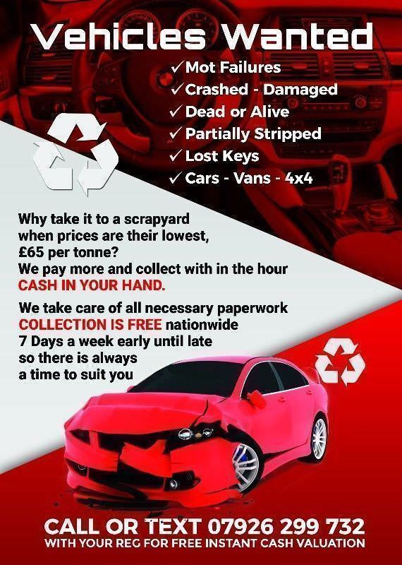 Vehicles Wanted - Scrap Cars Wanted - Fast Collection Best Prices Guarenteed All Cars Wanted,