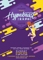** HYPEBEAST EXPO - SNEAKER SHOW + 19+ AFTER PARTY **