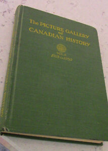 The Picture Gallery of Canadian History, Vol. 2 , 1763 - 1830 Kitchener / Waterloo Kitchener Area image 1