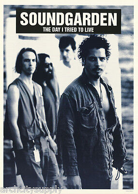 POSTER:MUSIC : SOUNDGARDEN -THE DAY I TRIED TO LIVE - FREE SHIP! #LPO395  LW23 H