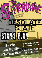 JUNE 4th - The Superlative, Desolate State, Stan's Plan and more