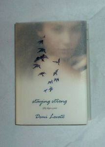 Staying Strong 365 Days a Year by Demi Lovato (Hardcover)