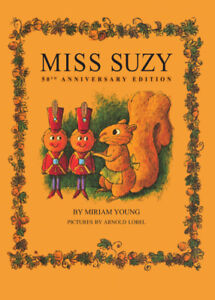 Miss Suzy Miriam Young Arnold Lobel 1st Edition 1964