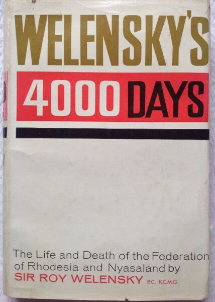 Welenskys 4000 days sir roy welensky pc kcmg hardcover book welenskys 4000 days sir roy welensky pc kcmg hardcover book signed by sir fandeluxe Images